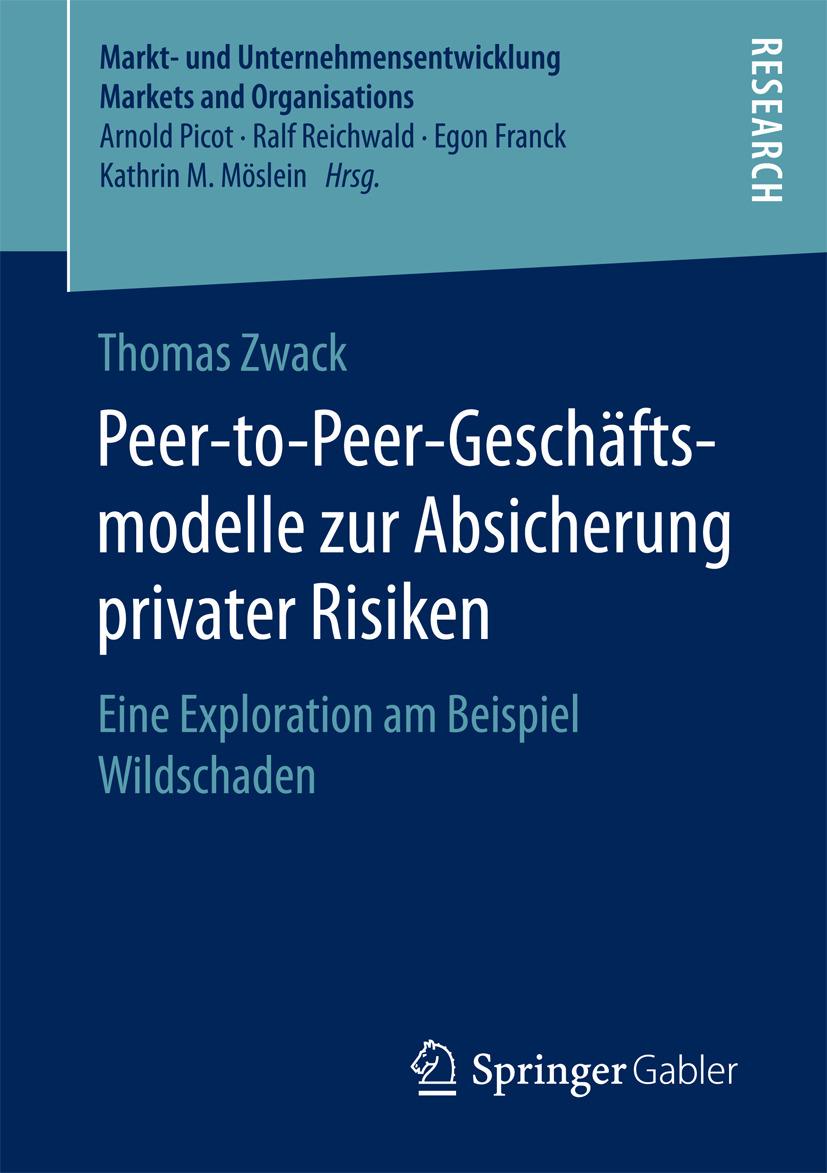 Zwack, Thomas - Peer-to-Peer-Geschäftsmodelle zur Absicherung privater Risiken, ebook