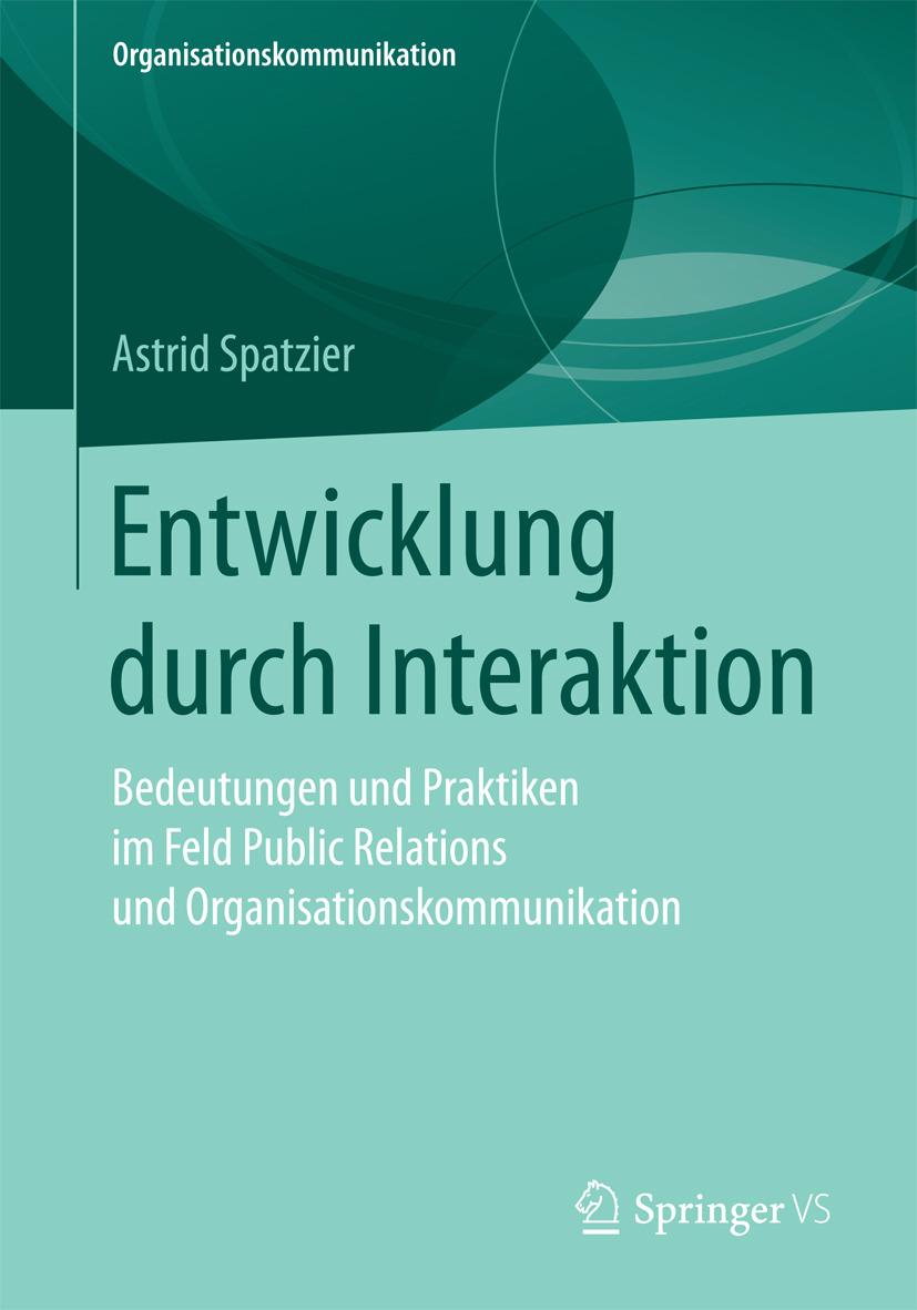 Spatzier, Astrid - Entwicklung durch Interaktion, ebook