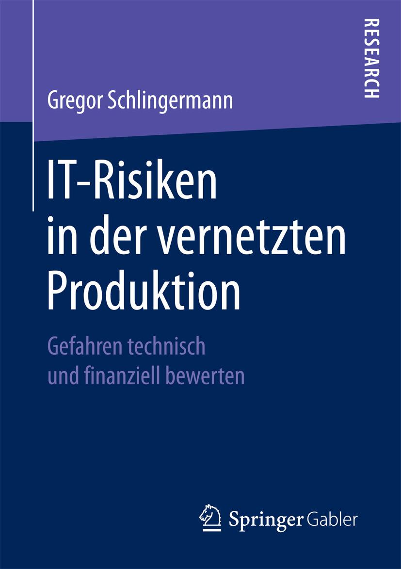 Schlingermann, Gregor - IT-Risiken in der vernetzten Produktion, ebook
