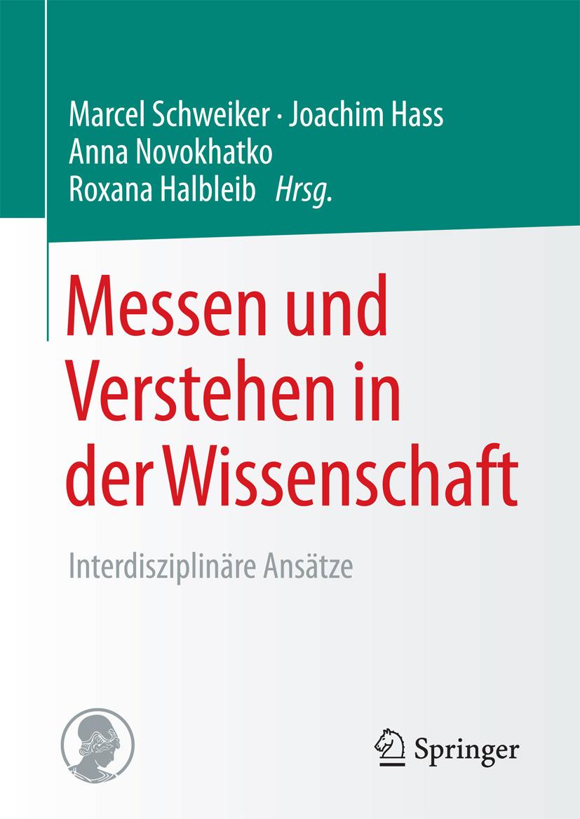 Halbleib, Roxana - Messen und Verstehen in der Wissenschaft, ebook