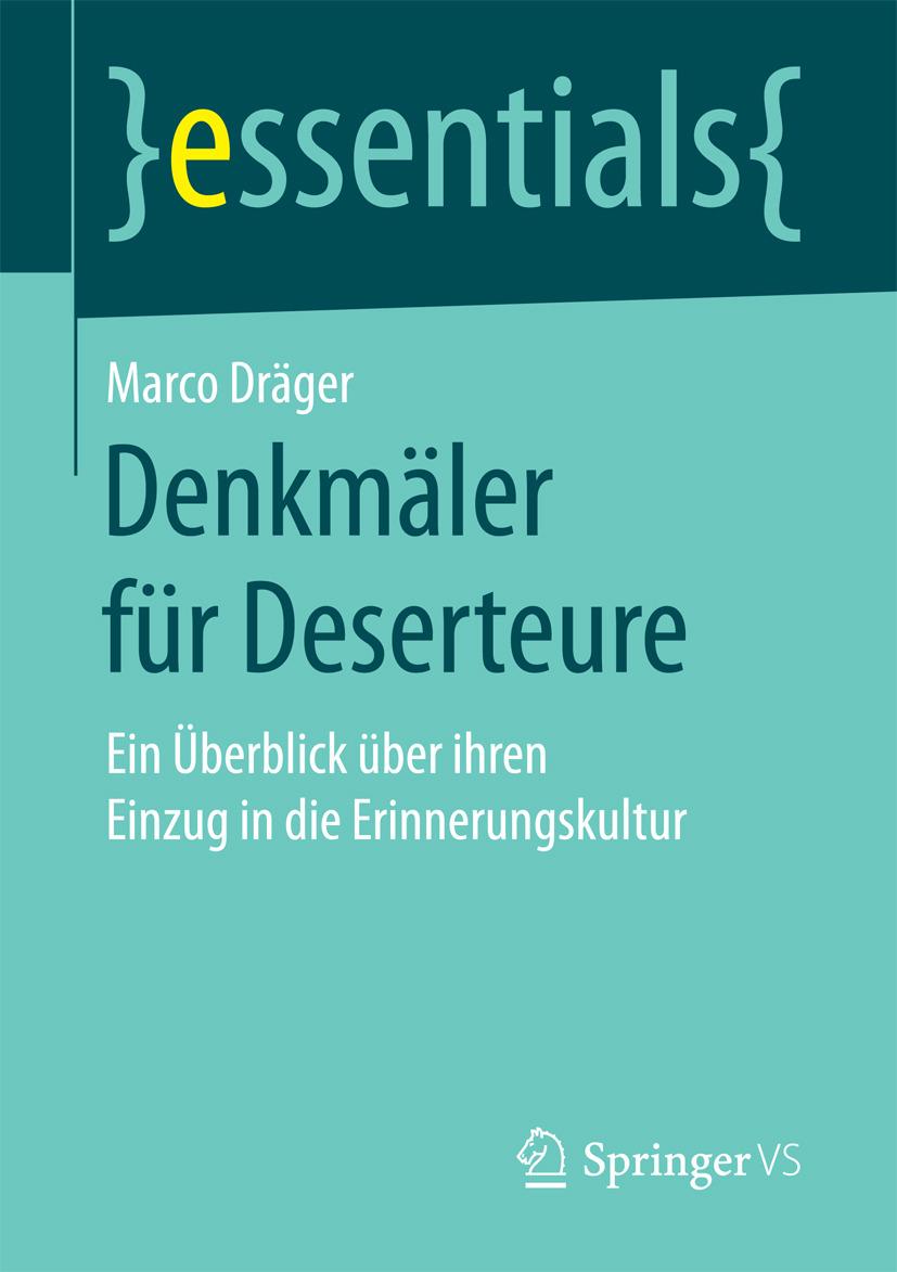 Dräger, Marco - Denkmäler für Deserteure, ebook