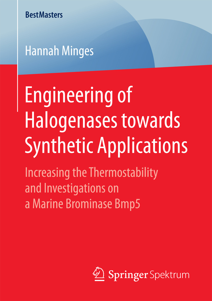 Minges, Hannah - Engineering of Halogenases towards Synthetic Applications, ebook