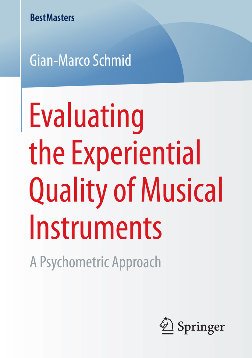 Schmid, Gian-Marco - Evaluating the Experiential Quality of Musical Instruments, ebook