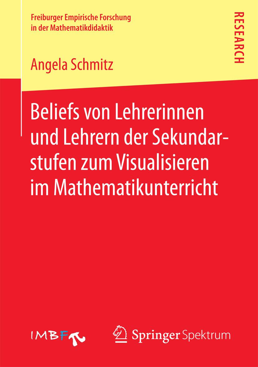 Schmitz, Angela - Beliefs von Lehrerinnen und Lehrern der Sekundarstufen zum Visualisieren im Mathematikunterricht, ebook