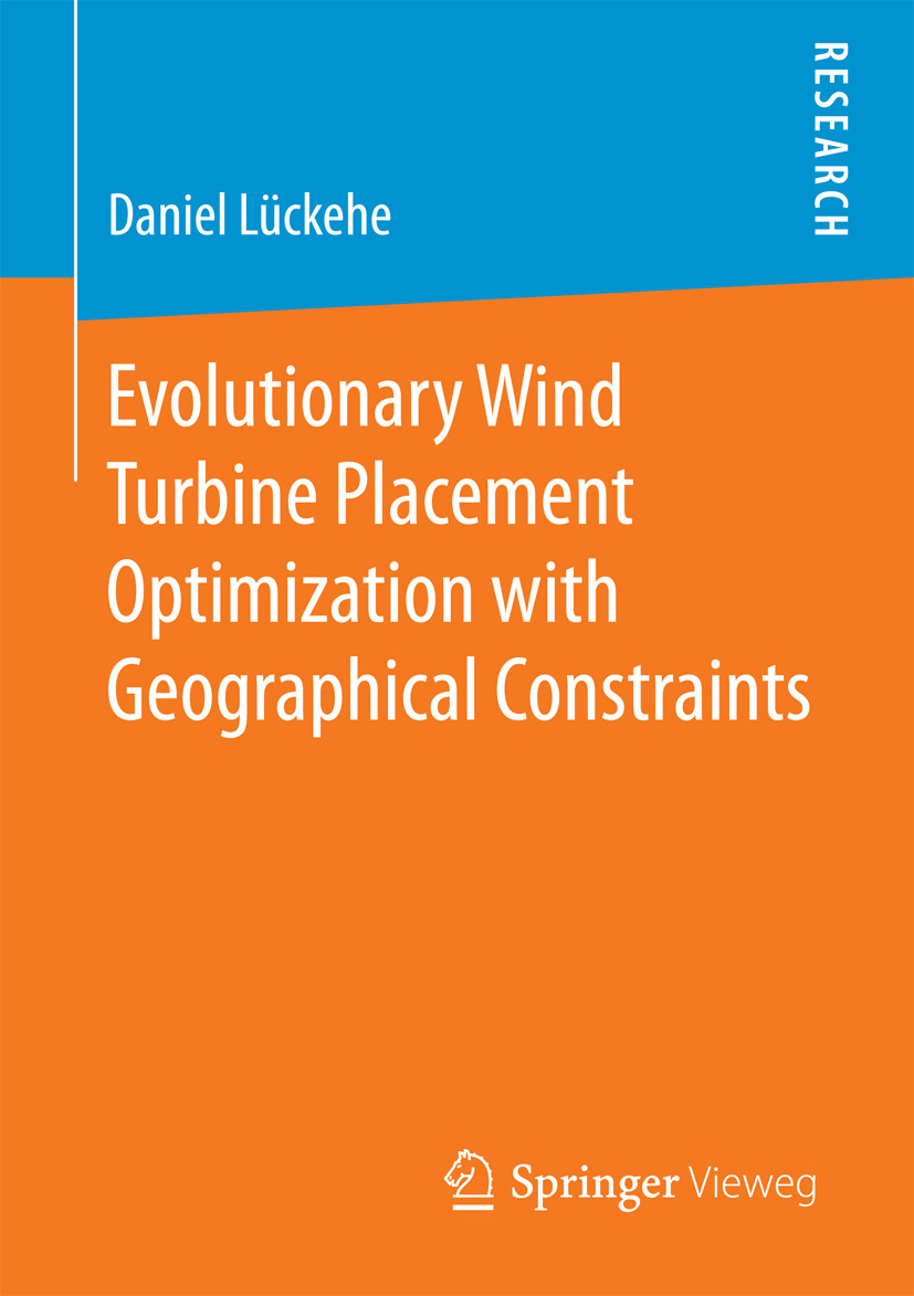 Lückehe, Daniel - Evolutionary Wind Turbine Placement Optimization with Geographical Constraints, ebook