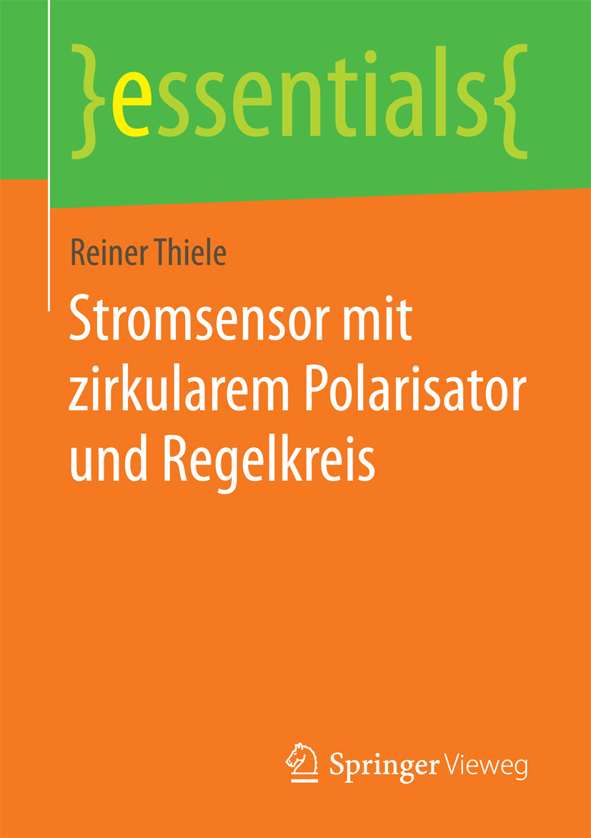 Thiele, Reiner - Stromsensor mit zirkularem Polarisator und Regelkreis, ebook