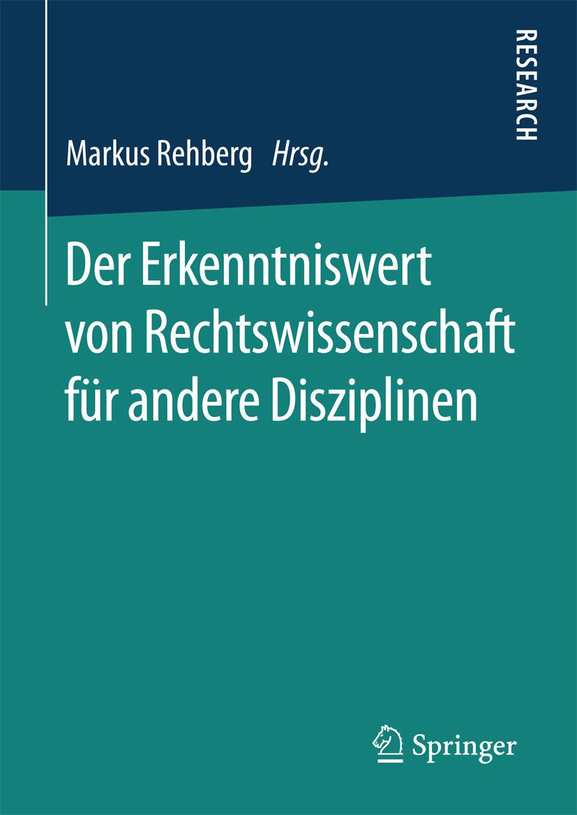 Rehberg, Markus - Der Erkenntniswert von Rechtswissenschaft für andere Disziplinen, ebook