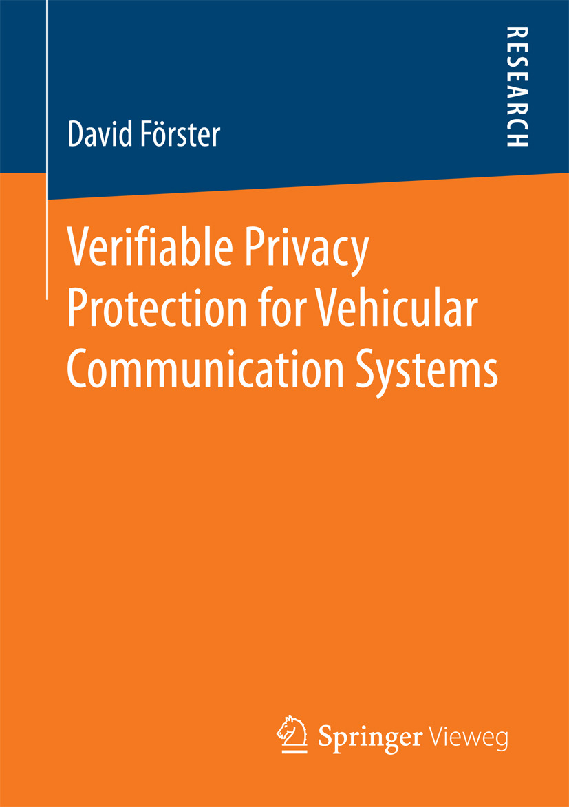 Förster, David - Verifiable Privacy Protection for Vehicular Communication Systems, ebook