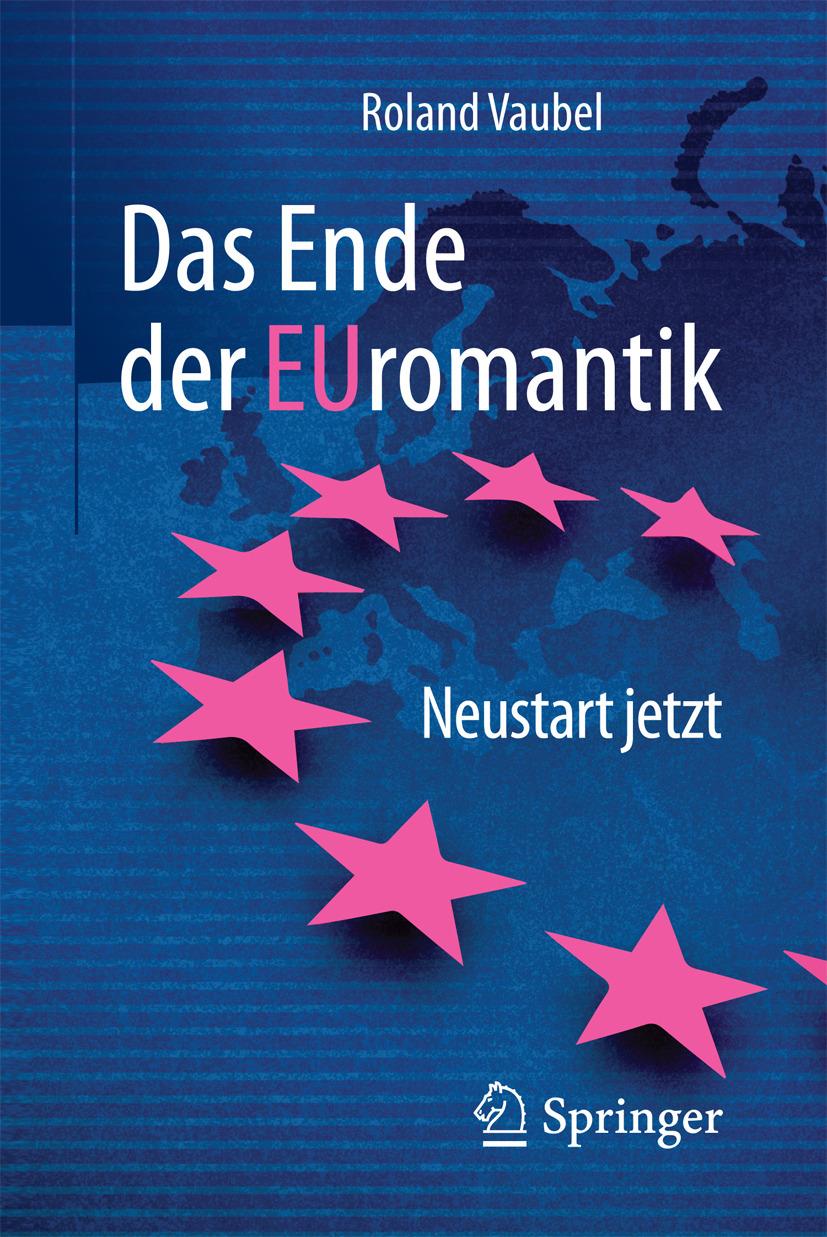 Vaubel, Roland - Das Ende der Euromantik, ebook