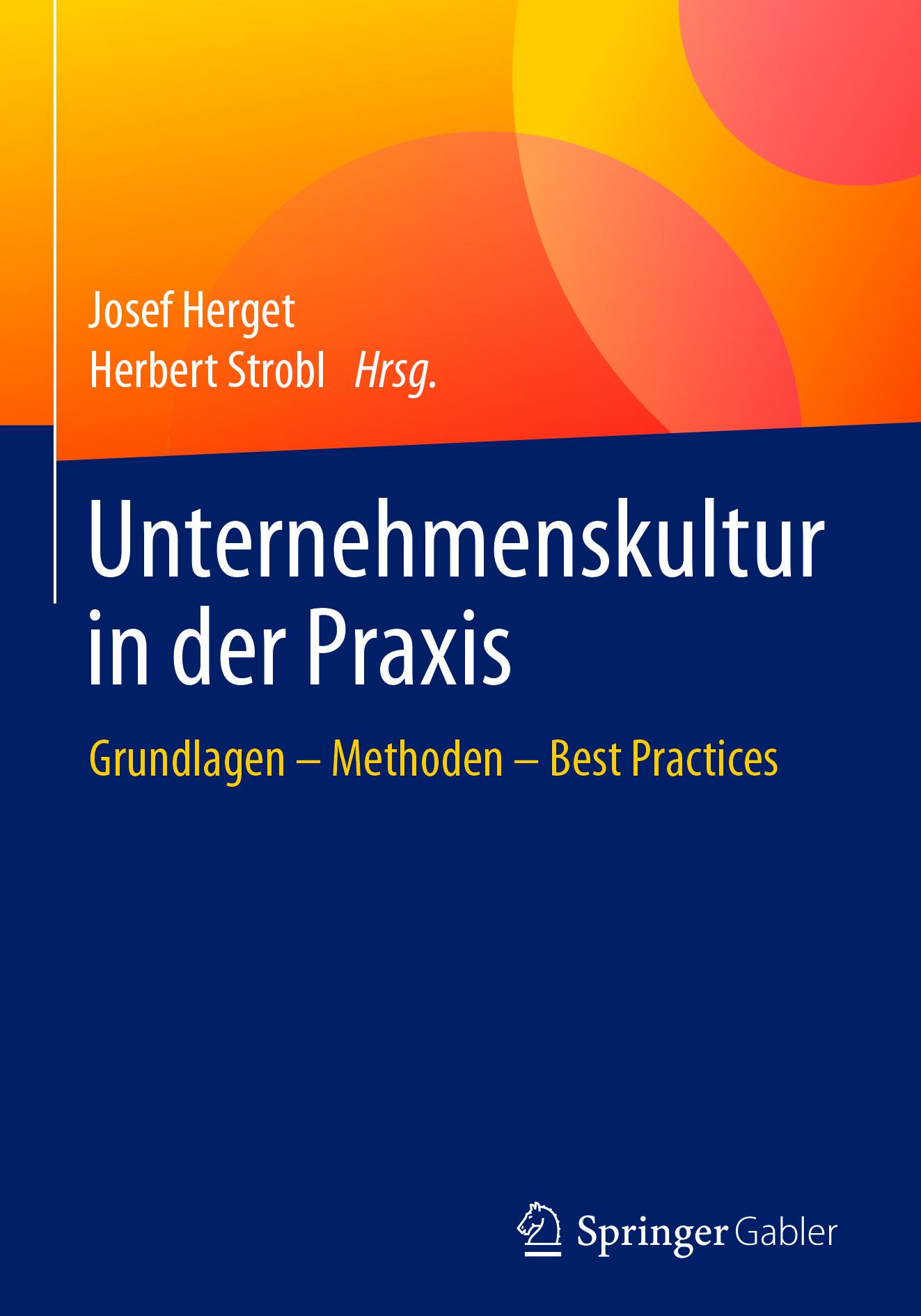 Herget, Josef - Unternehmenskultur in der Praxis, ebook