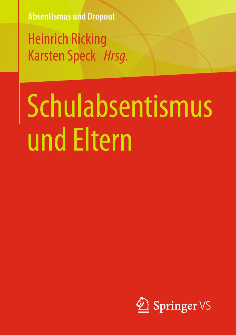 Ricking, Heinrich - Schulabsentismus und Eltern, ebook