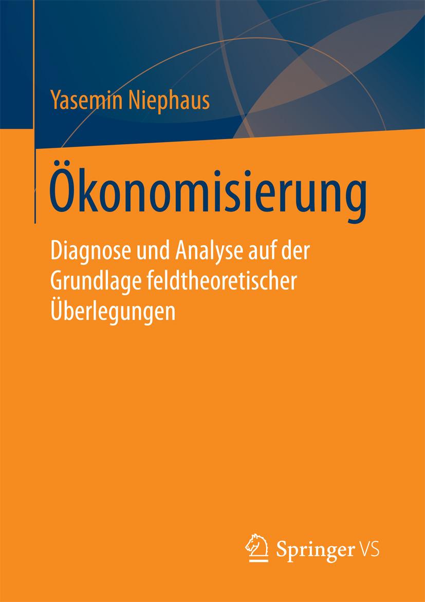 Niephaus, Yasemin - Ökonomisierung, ebook