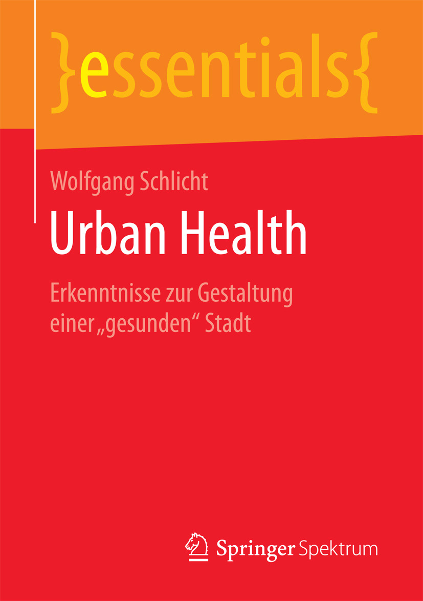 Schlicht, Wolfgang - Urban Health, ebook