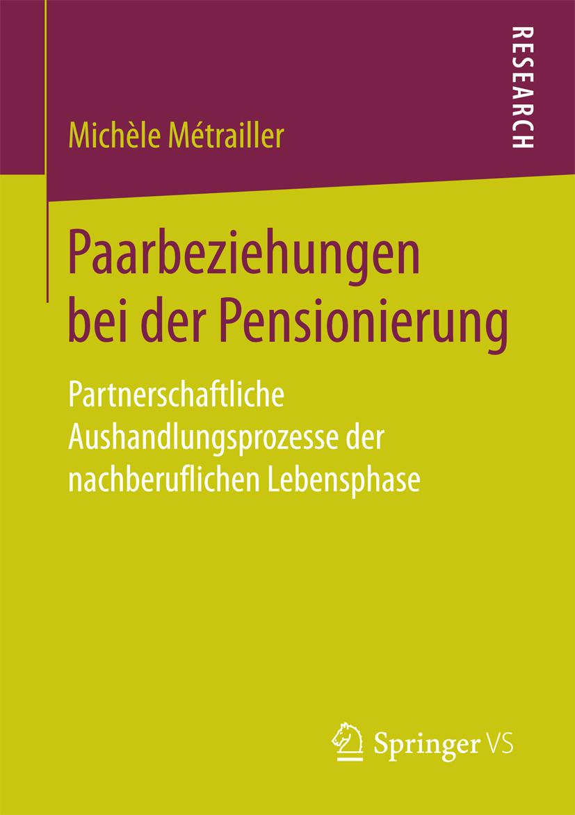 Métrailler, Michèle - Paarbeziehungen bei der Pensionierung, ebook