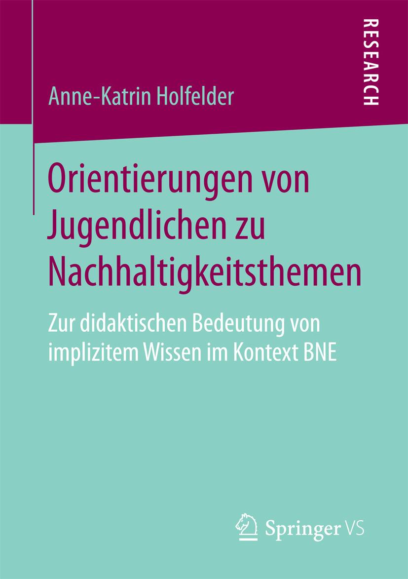 Holfelder, Anne-Katrin - Orientierungen von Jugendlichen zu Nachhaltigkeitsthemen, ebook