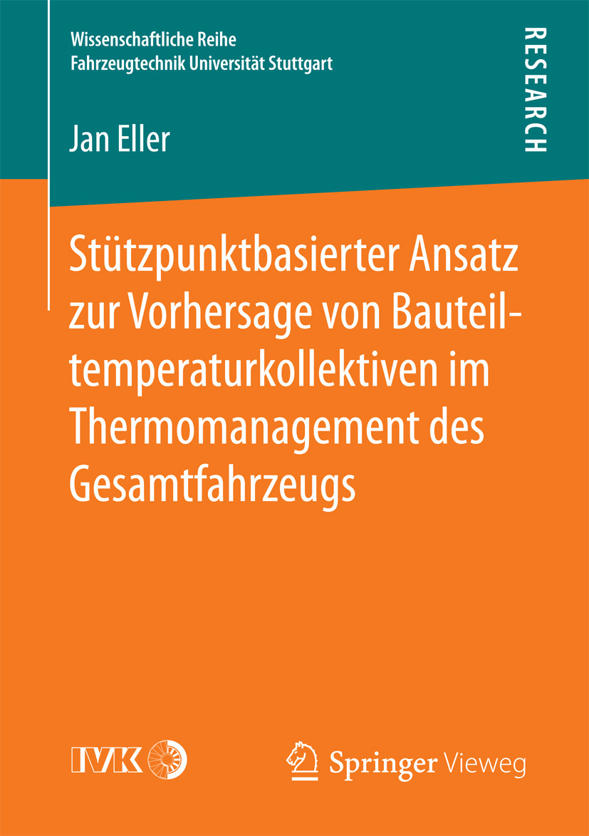 Eller, Jan - Stützpunktbasierter Ansatz zur Vorhersage von Bauteiltemperaturkollektiven im Thermomanagement des Gesamtfahrzeugs, ebook