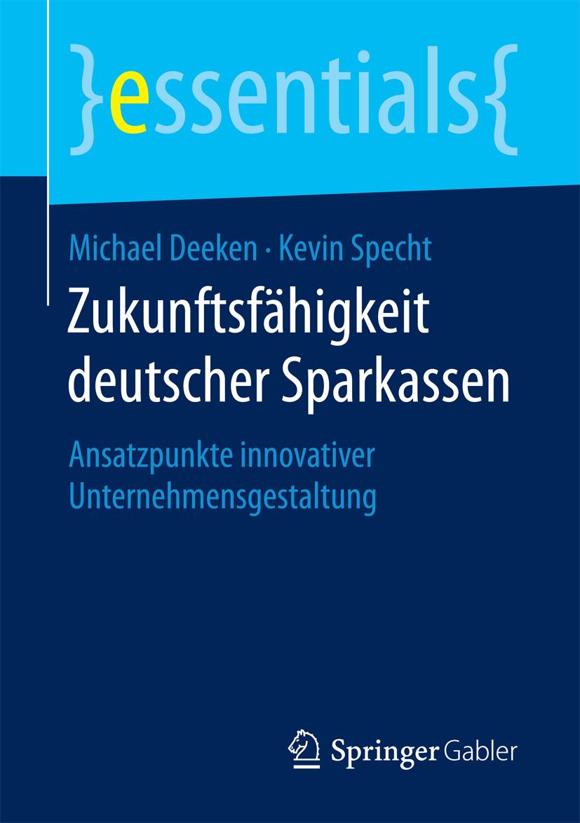 Deeken, Michael - Zukunftsfähigkeit deutscher Sparkassen, ebook