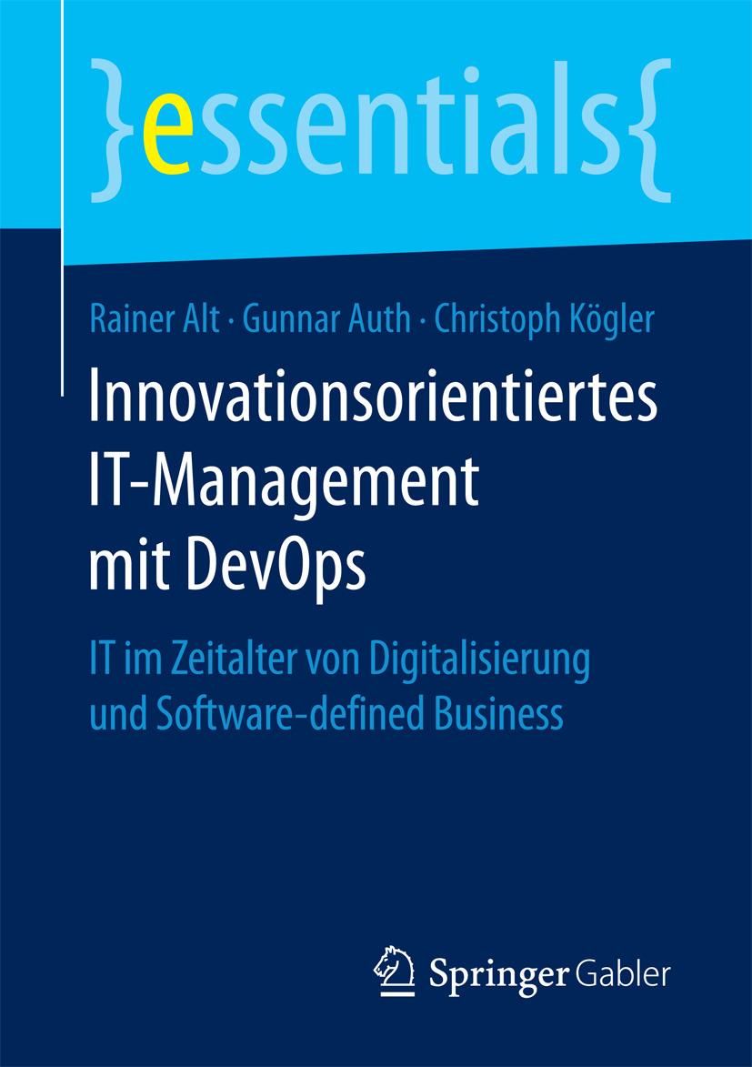Alt, Rainer - Innovationsorientiertes IT-Management mit DevOps, ebook