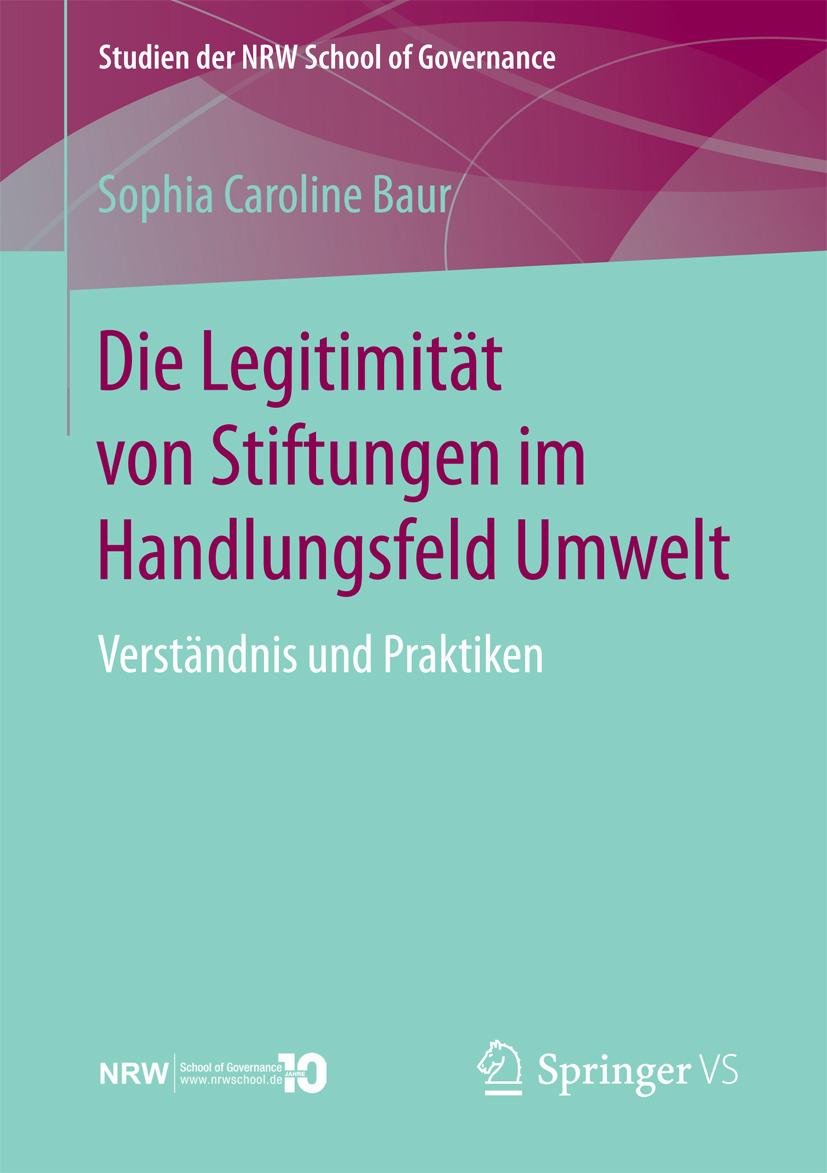 Baur, Sophia Caroline - Die Legitimität von Stiftungen im Handlungsfeld Umwelt, ebook