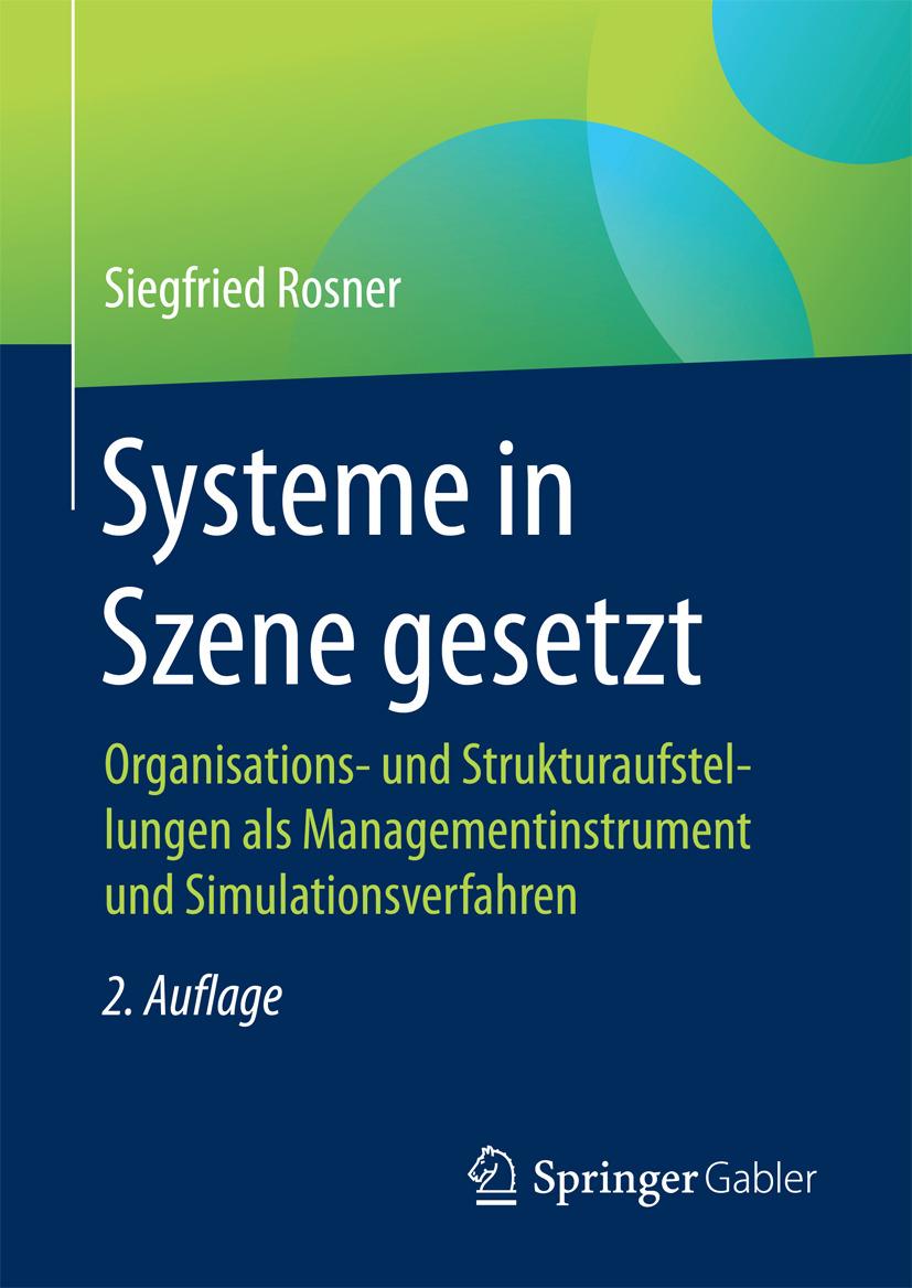 Rosner, Siegfried - Systeme in Szene gesetzt, ebook