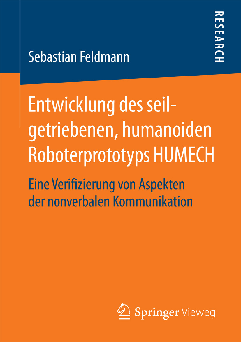Feldmann, Sebastian - Entwicklung des seilgetriebenen, humanoiden Roboterprototyps HUMECH, ebook