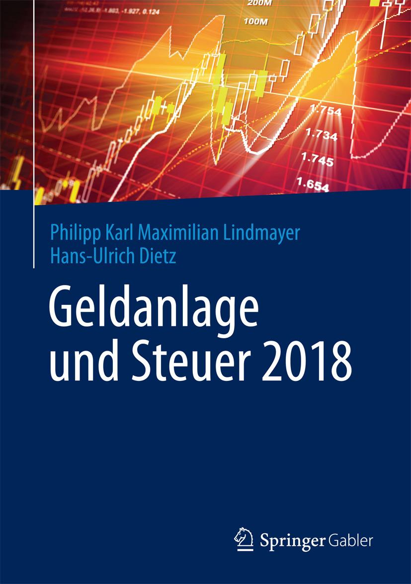Dietz, Hans-Ulrich - Geldanlage und Steuer 2018, ebook