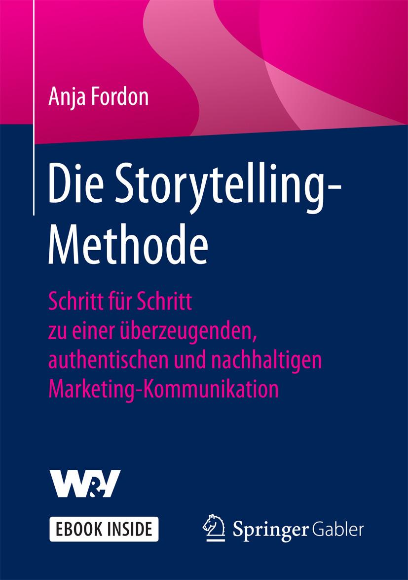 Fordon, Anja - Die Storytelling-Methode, ebook