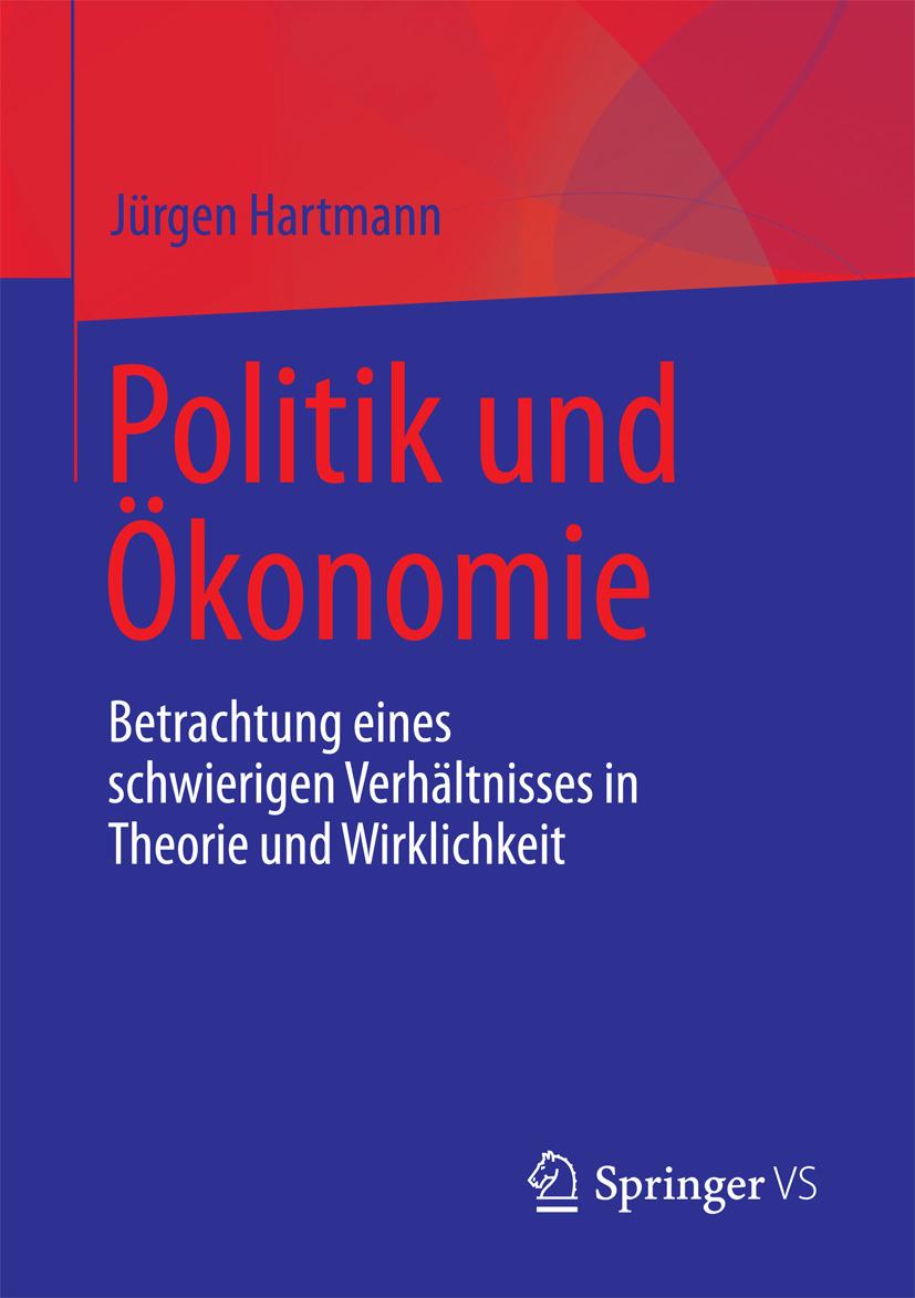 Hartmann, Jürgen - Politik und Ökonomie, ebook