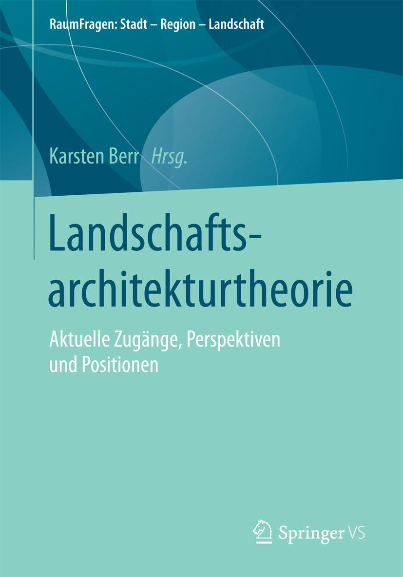 Berr, Karsten - Landschaftsarchitekturtheorie, ebook