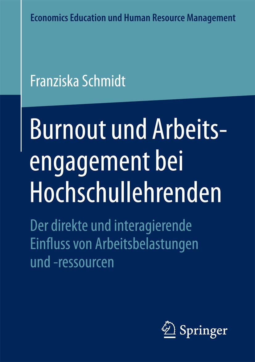 Schmidt, Franziska - Burnout und Arbeitsengagement bei Hochschullehrenden, e-bok