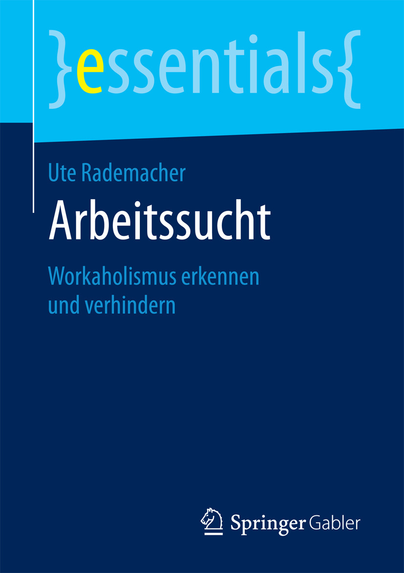 Rademacher, Ute - Arbeitssucht, ebook