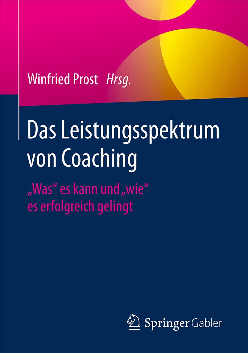 Prost, Winfried - Das Leistungsspektrum von Coaching, ebook