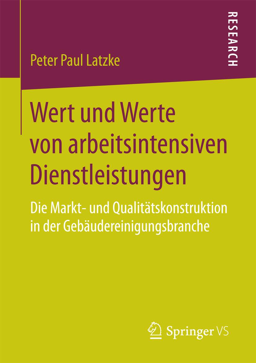 Latzke, Peter Paul - Wert und Werte von arbeitsintensiven Dienstleistungen, ebook