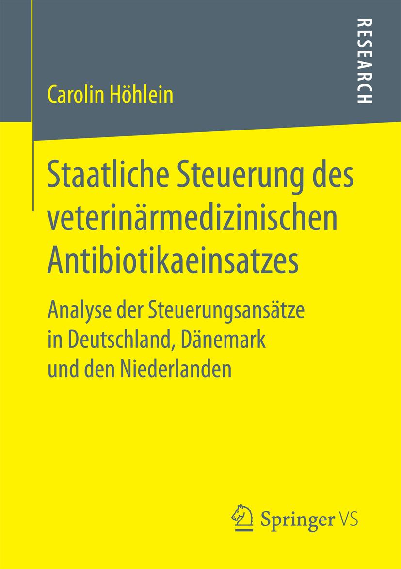 Höhlein, Carolin - Staatliche Steuerung des veterinärmedizinischen Antibiotikaeinsatzes, ebook