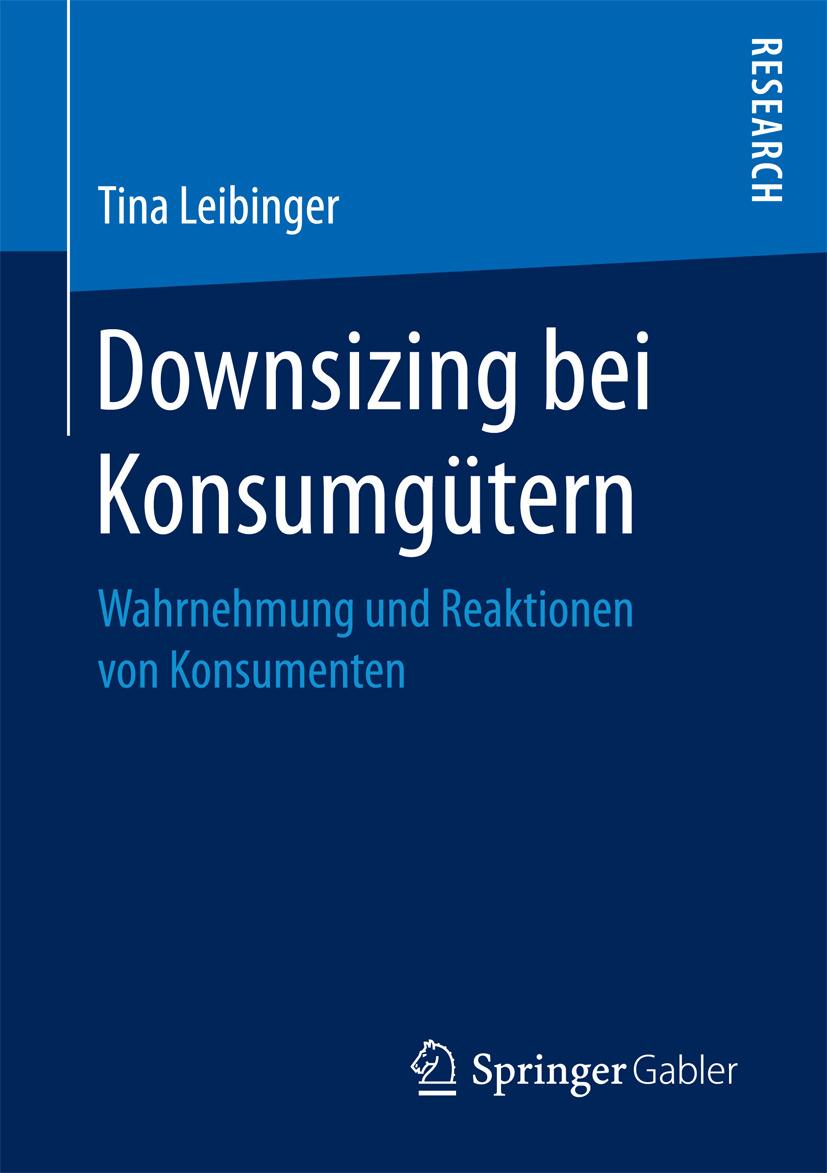 Leibinger, Tina - Downsizing bei Konsumgütern, ebook