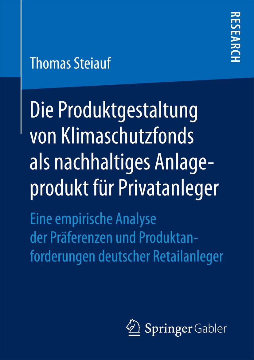 Steiauf, Thomas - Die Produktgestaltung von Klimaschutzfonds als nachhaltiges Anlageprodukt für Privatanleger, ebook