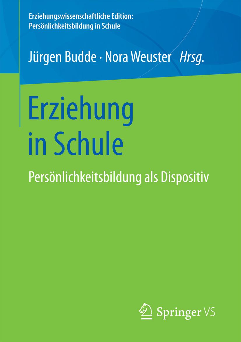 Budde, Jürgen - Erziehung in Schule, ebook