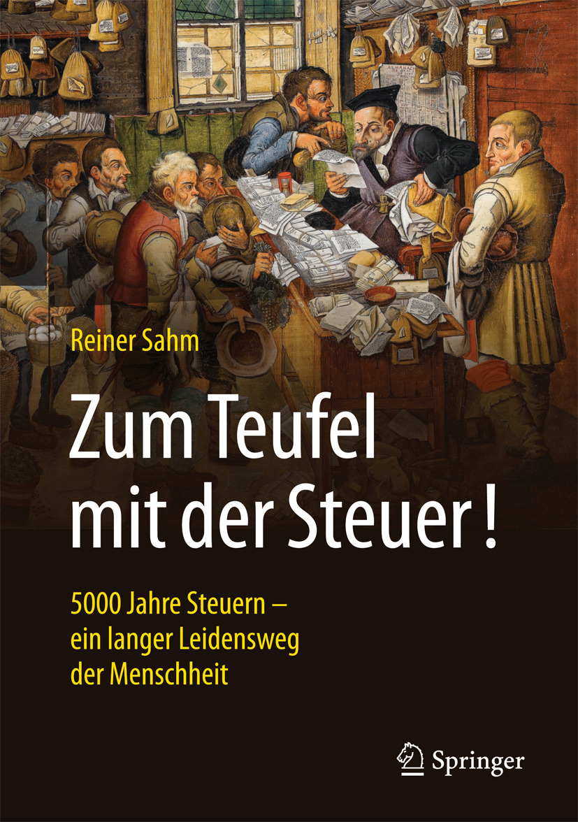 Sahm, Reiner - Zum Teufel mit der Steuer!, ebook
