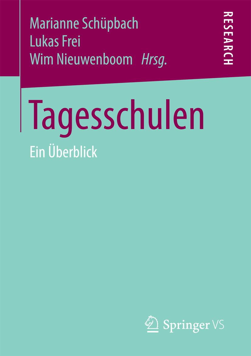 Frei, Lukas - Tagesschulen, ebook