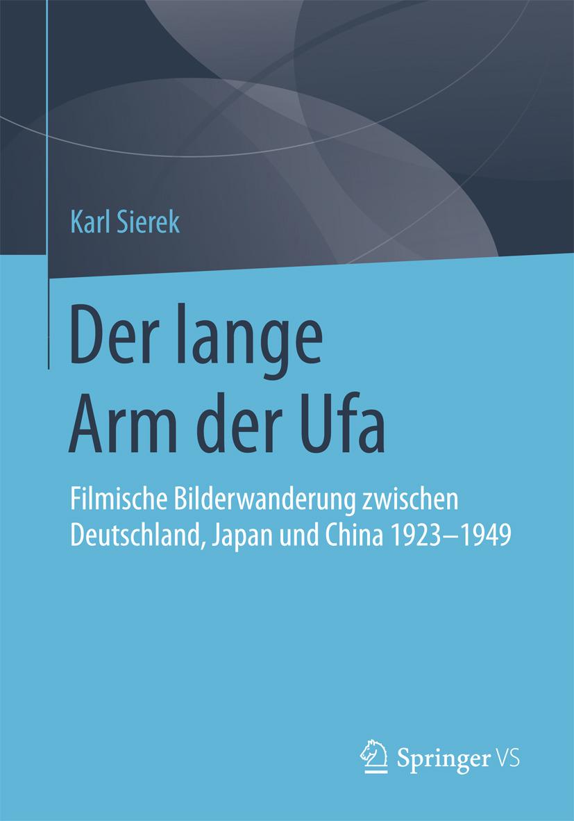 Sierek, Karl - Der lange Arm der Ufa, ebook