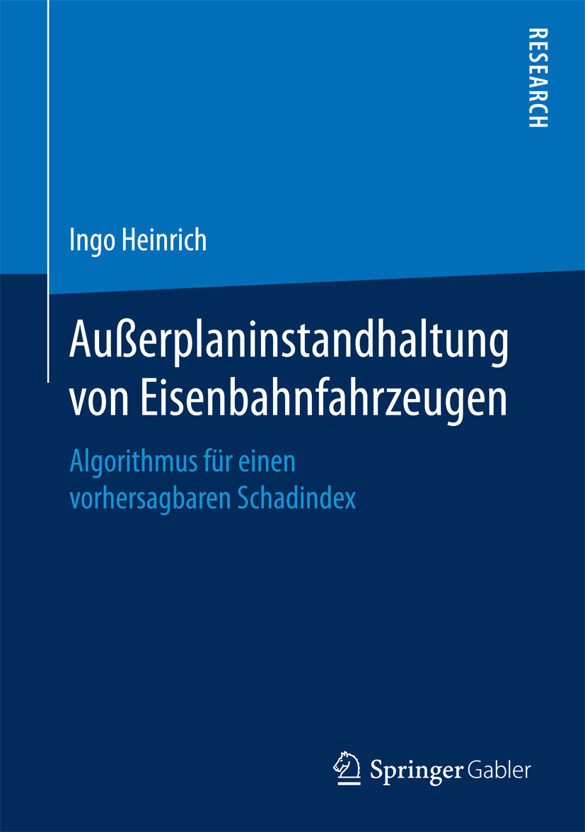 Heinrich, Ingo - Außerplaninstandhaltung von Eisenbahnfahrzeugen, ebook