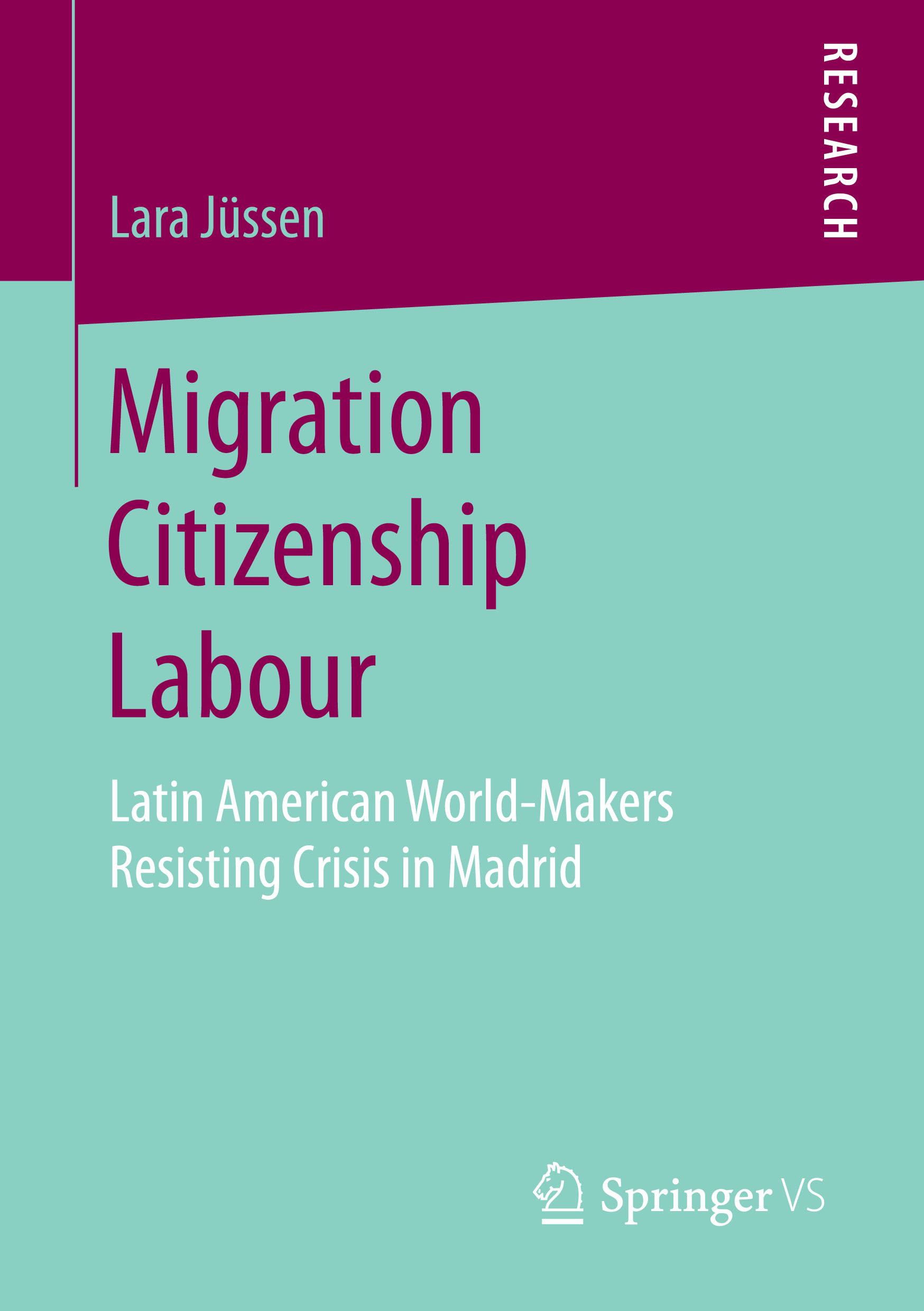 Jüssen, Lara - Migration Citizenship Labour, ebook
