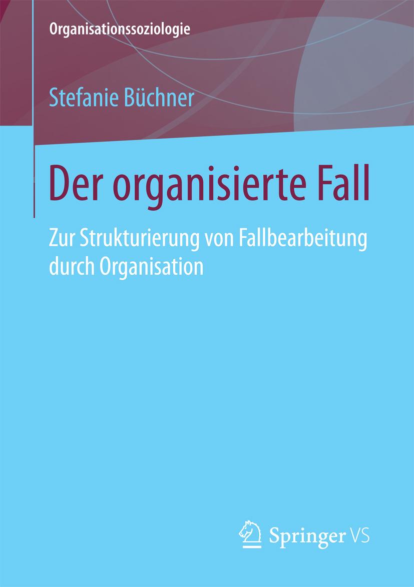 Büchner, Stefanie - Der organisierte Fall, ebook