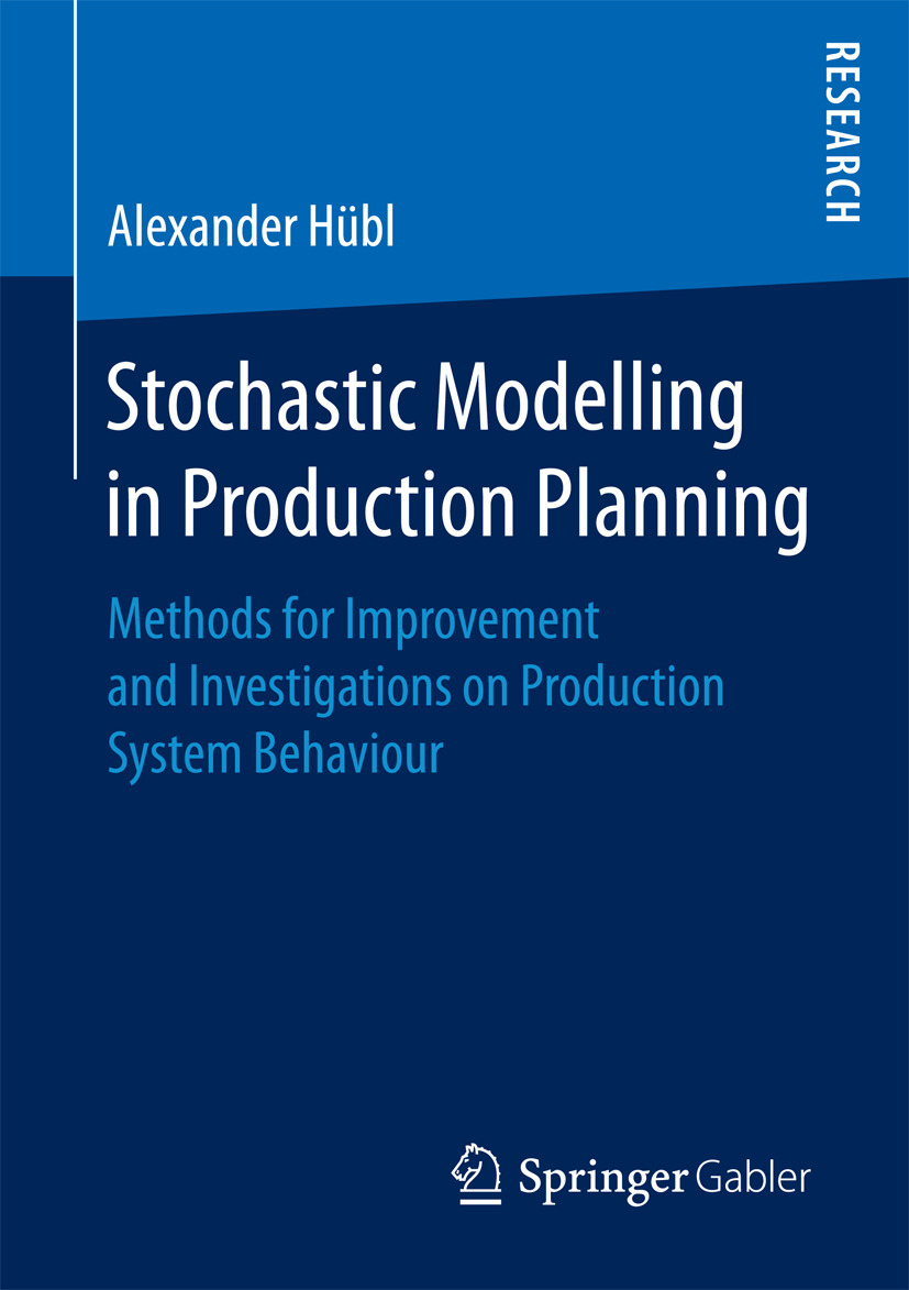 Hübl, Alexander - Stochastic Modelling in Production Planning, ebook