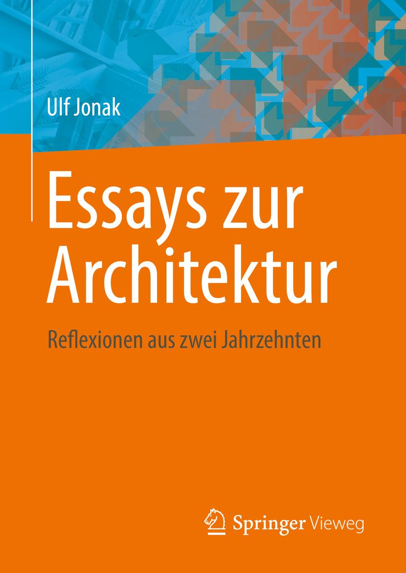 Jonak, Ulf - Essays zur Architektur, ebook