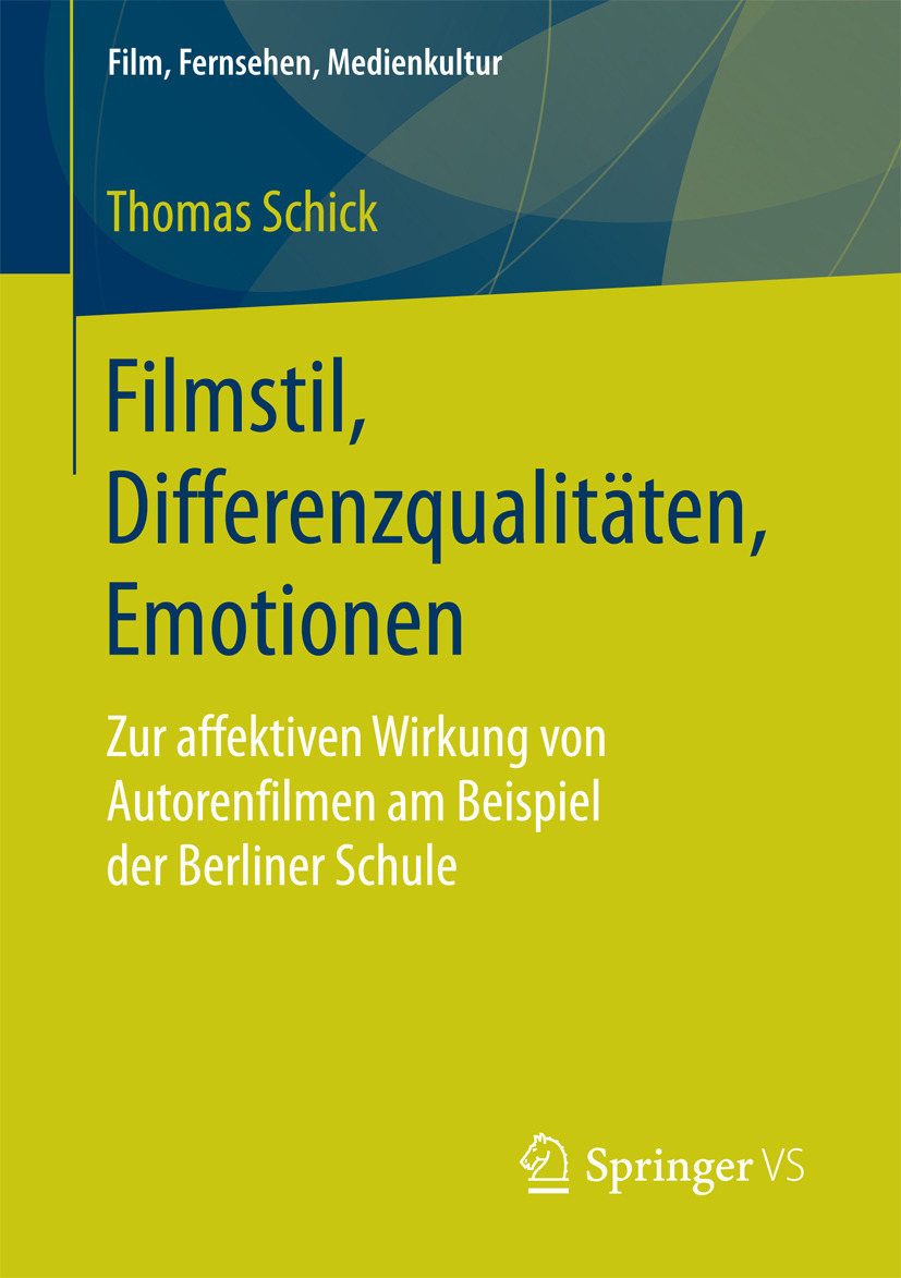 Schick, Thomas - Filmstil, Differenzqualitäten, Emotionen, ebook