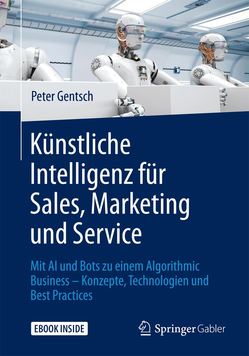 Gentsch, Peter - Künstliche Intelligenz für Sales, Marketing und Service, ebook