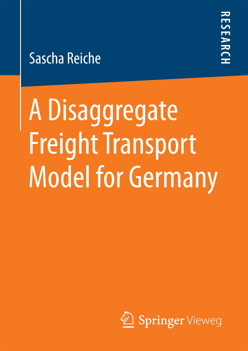 Reiche, Sascha - A Disaggregate Freight Transport Model for Germany, ebook