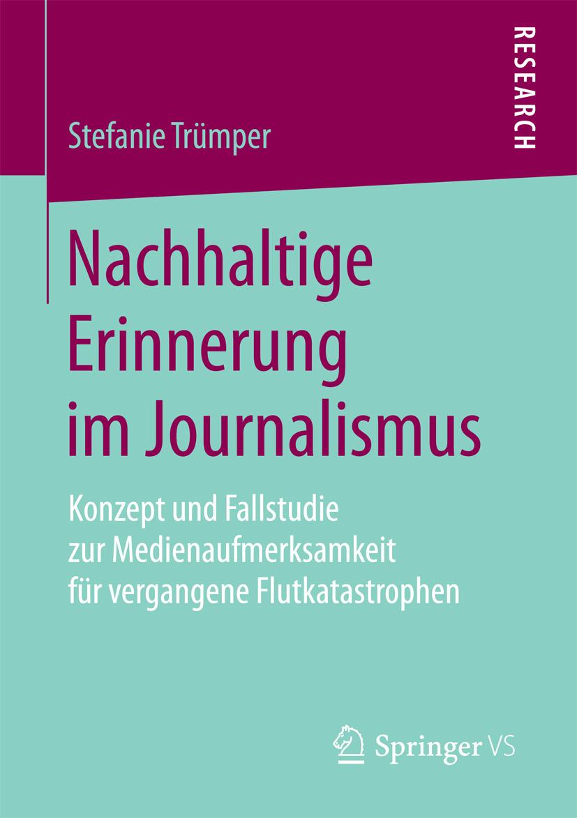 Trümper, Stefanie - Nachhaltige Erinnerung im Journalismus, ebook