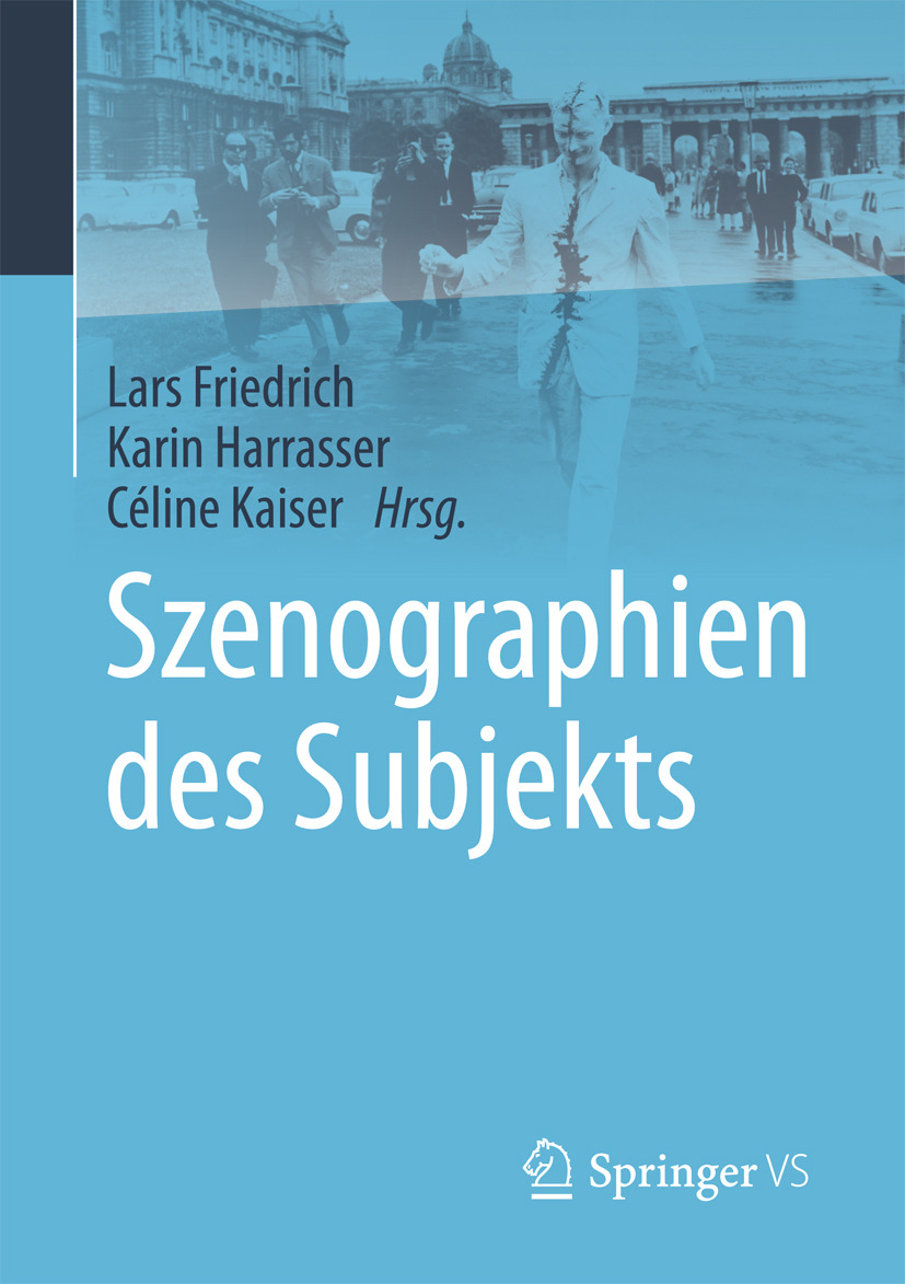 Friedrich, Lars - Szenographien des Subjekts, ebook